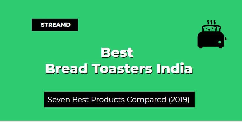 Best Bread Toasters India