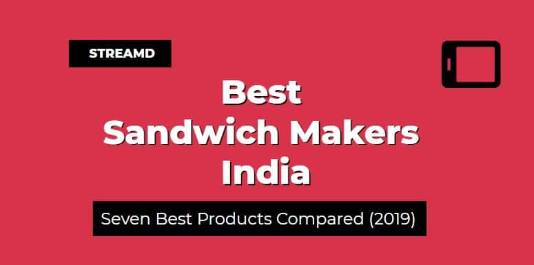 Best Sandwich Makers India