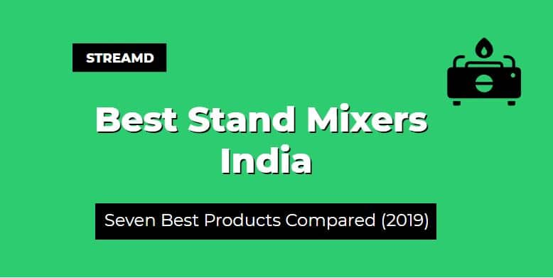 Best Stand Mixers India