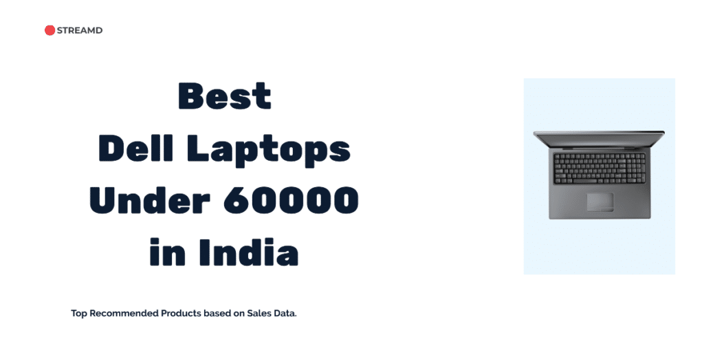 Best Dell Laptops Under 60000 in India