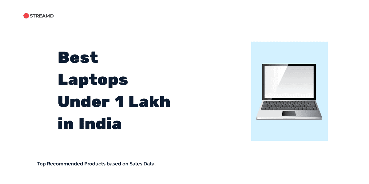 Best Laptops Under 1 Lakh in india
