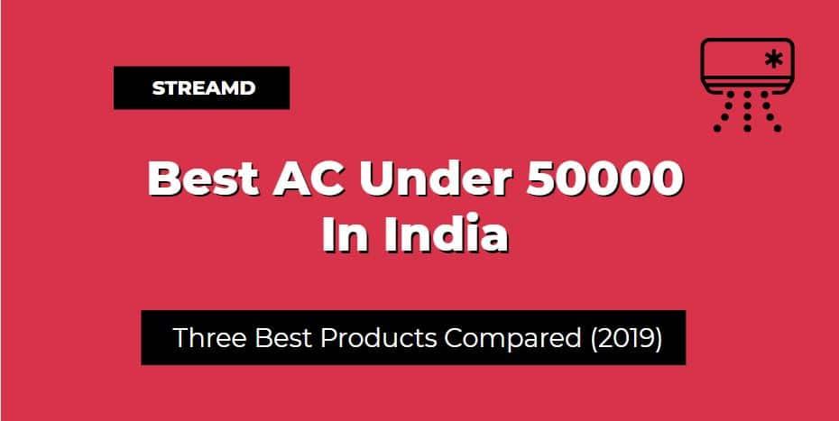 Best AC Under 50000