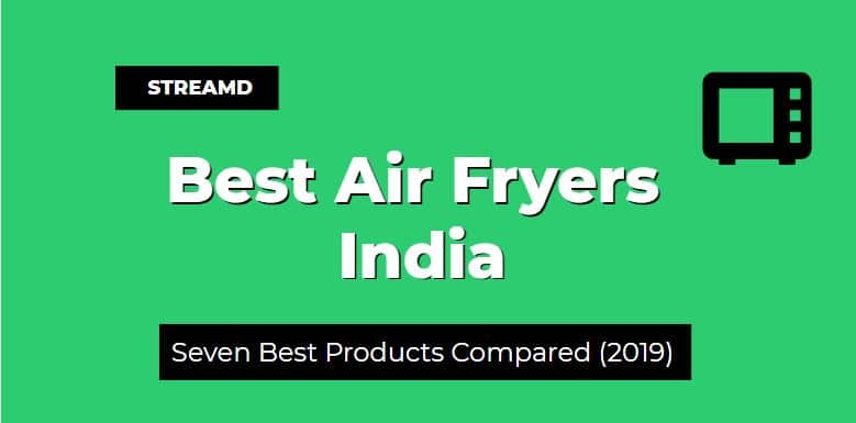 Best Air Fryers in India