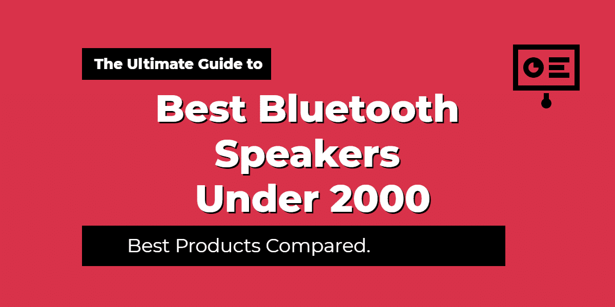 Best Bluetooth Speakers Under 2000