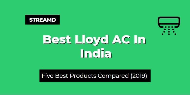 Best Lloyd AC In India