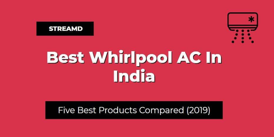 Best Whirlpool AC