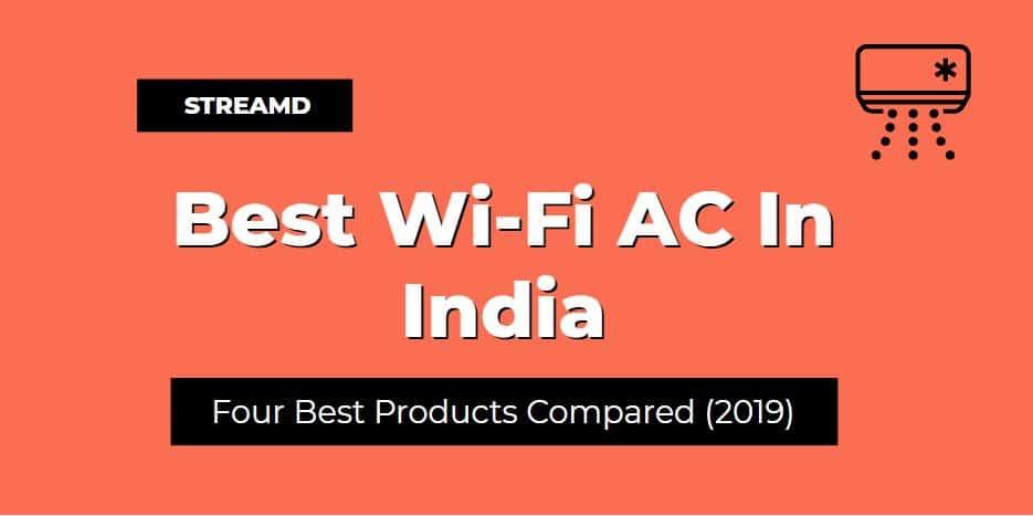 Best Wi-Fi AC In India