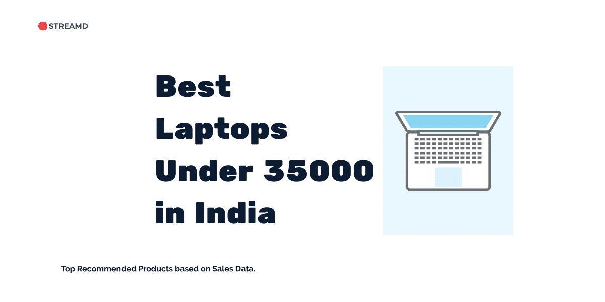 Best Laptops Under 35000 in India
