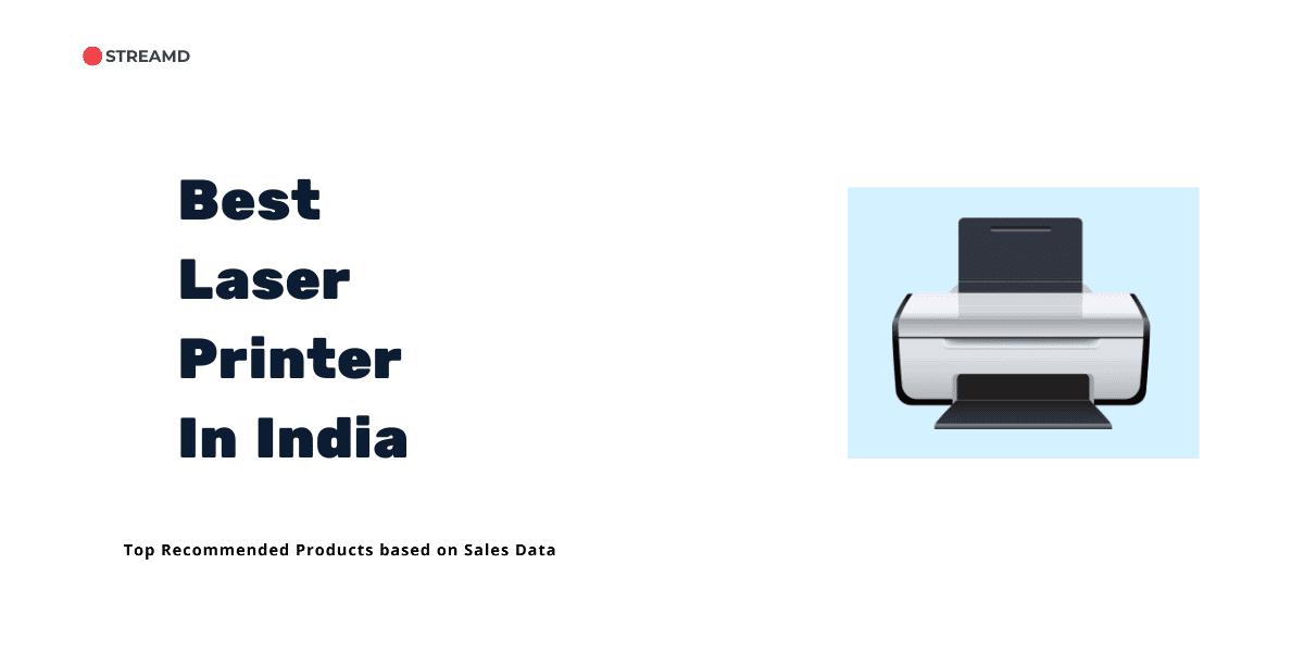 Best Laser Printer In India