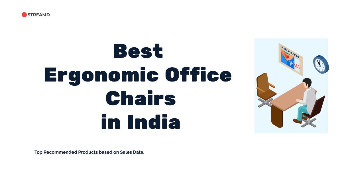 Ergonomic Office Chairs India