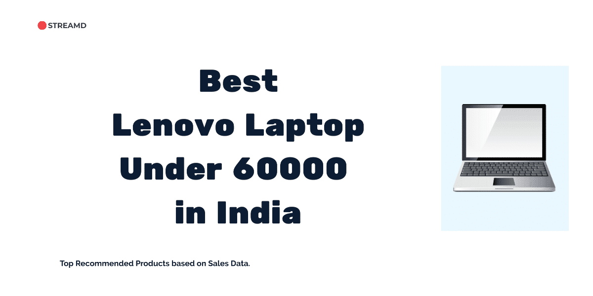 Best Lenovo Laptop Under 60000 in India