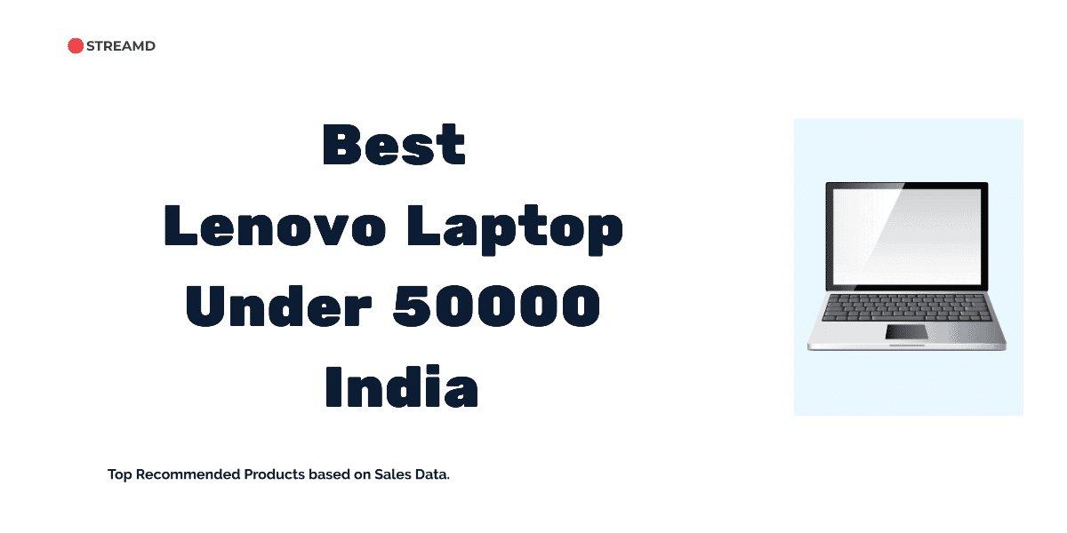 Best Lenovo Laptop Under 50000 in India