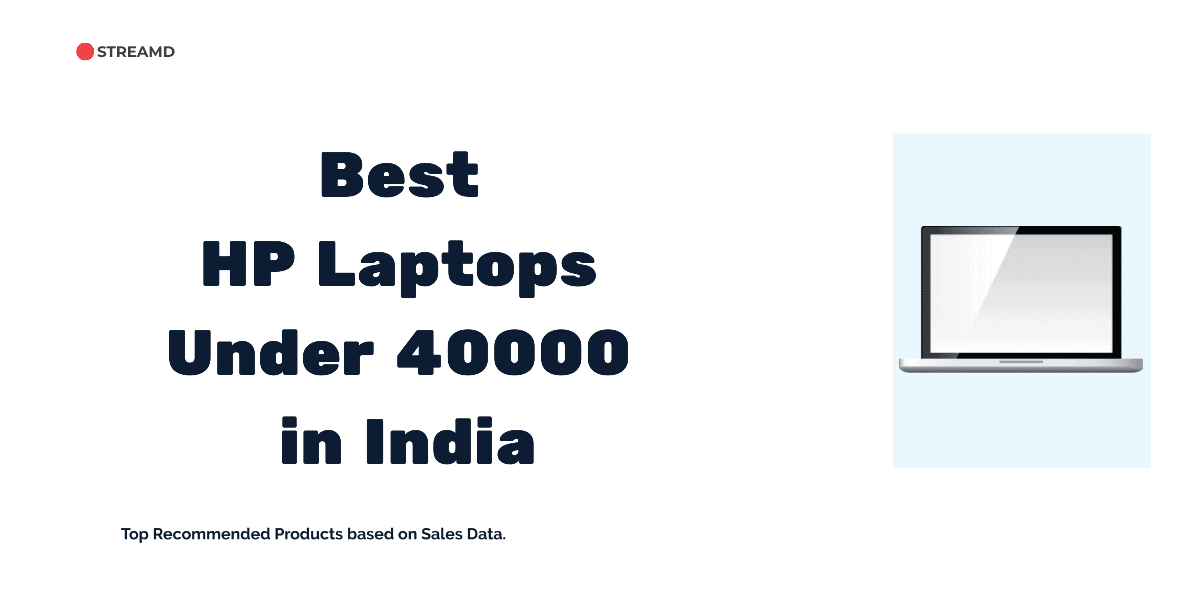 Best HP Laptops Under 40000 in India