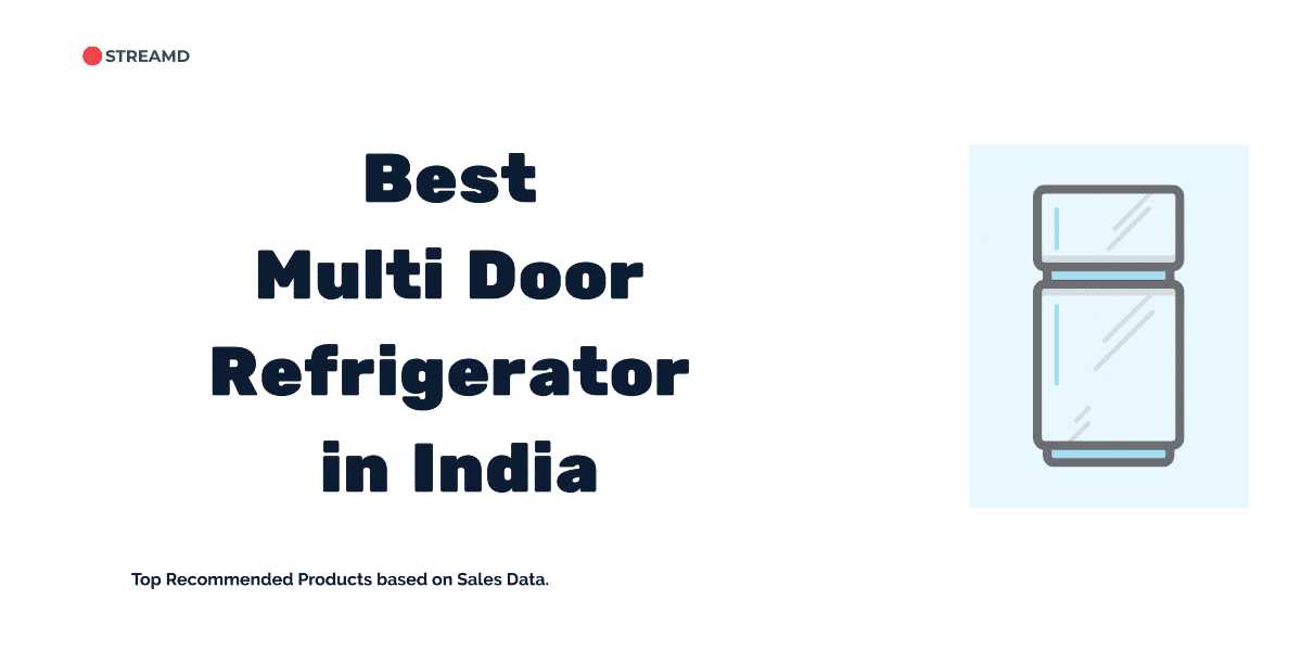 Best Multi Door Refrigerator in India