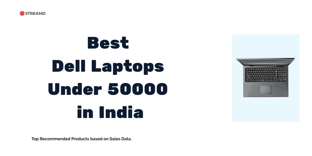 Best Dell Laptops Under 50000 in India