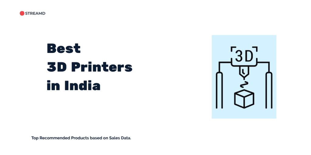 Best 3D Printers India