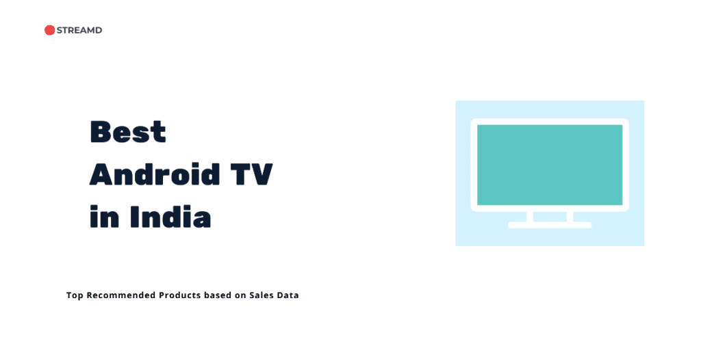 Best Android TV in India