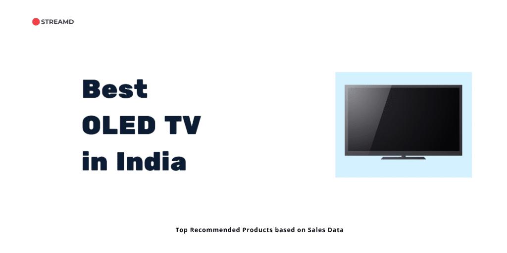Best OLED TV in India