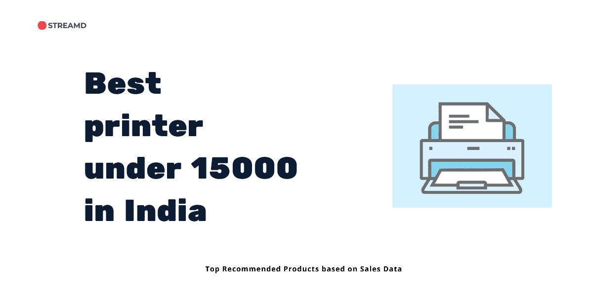 Best printer under 15000 in India