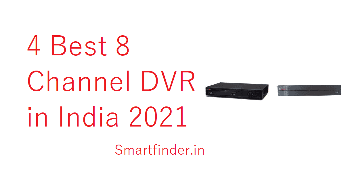 Best 8 Channel DVR in India